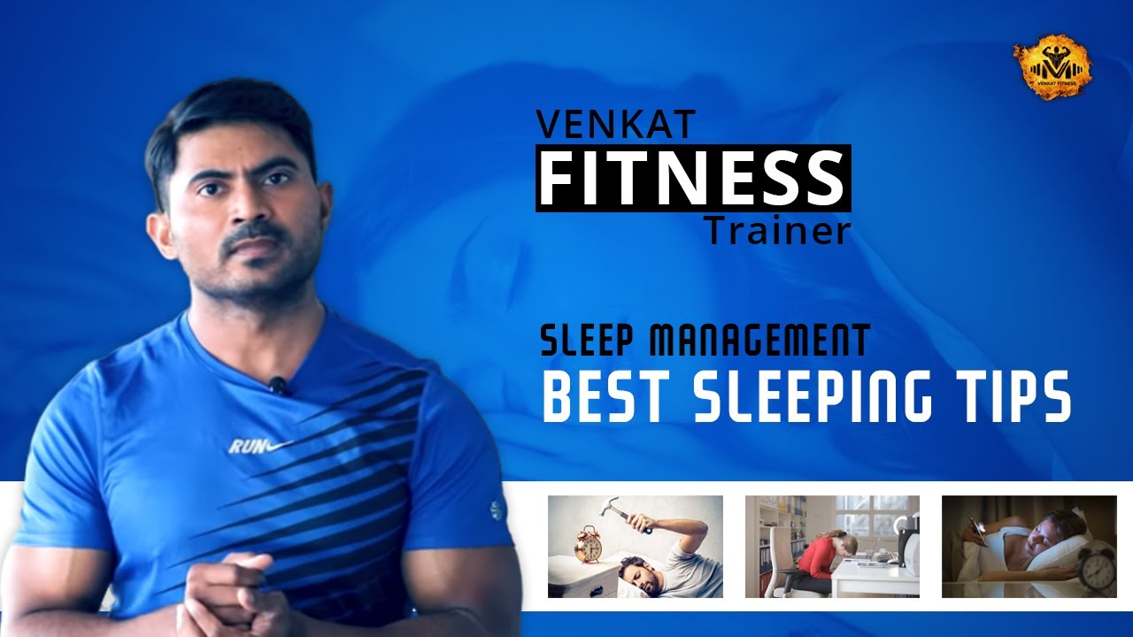 Best Sleeping Tips in Telugu || Nidra || Sleep Management - Venkat Fitness
