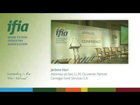 The IFIA Annual Global Funds Conference 2013