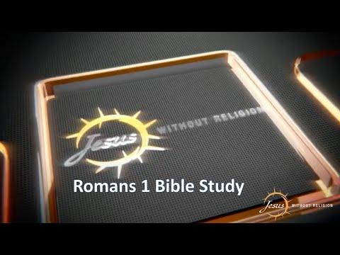 Romans Chapter 1 Bible Study