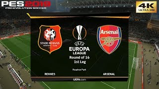 PES 2019 (PC) Rennes vs Arsenal | UEFA EUROPA LEAGUE ROUND OF 16 | 8/3/2019 | 4K 60FPS