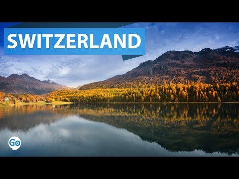 10 best places to visit in Switzerland 2017