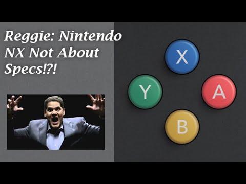 Reggie Fils-Aimé: Nintendo NX Not About Specs!?!