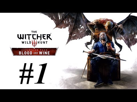 BLUUUUUUUD - The Witcher 3: Wild Hunt - Blood and Wine #1