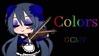 Colors | Gacha Club | GCMV (not complete song & Flashing Warning)