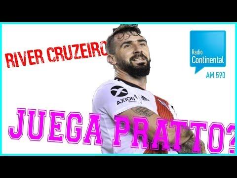 📻 River - Cruzeiro llega Pratto ? [Closs Continental]