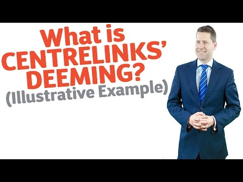 19 What is Centrelinks Deeming? (Illustrative Example)