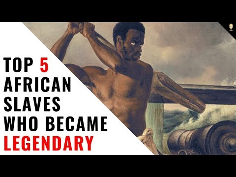 Top 5 African Slaves Who Became Legendary