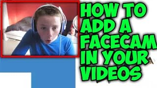 How to add a facecam into your videos
