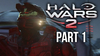 HALO WARS 2 Walkthrough Part 1 - ACT 1 & 2 (Xbox One Gameplay Let