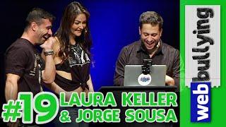 WEBBULLYING NA TV #19 - LAURA KELLER e JORGE SOUSA (Programa Pânico)