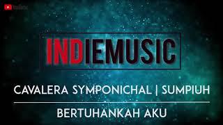 CAVALERA SYMPONICHAL - BERTUHANKAH AKU | BAND METAL SUMPIUH #Music