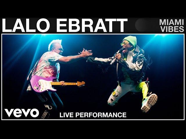 Lalo Ebratt - Miami Vibes (Live Performance   Vevo)