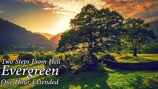 Two Steps From Hell : Evergreen ONE HOUR EXTENDED