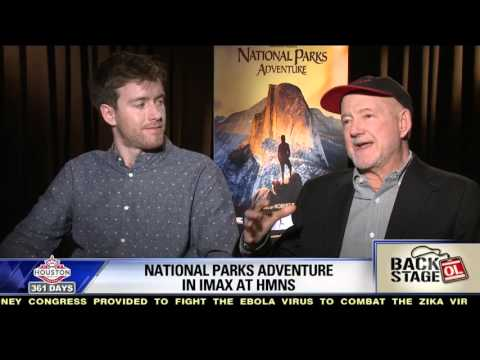 NATIONAL PARKS ADVENTURE: Backstage with Greg MacGillivray & Max Lowe