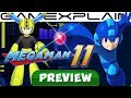 We Played Mega Man 11 for 90 Minutes! Hands-On Preview