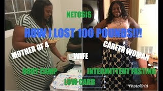 How I lost 100 lbs Naturally:Keto & HIIT- Extreme Weight Loss Story, Before & After - No Surgery