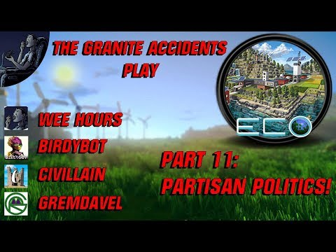 Eco Multiplayer with The Granite Accidents Part 11: Partisan Politics!