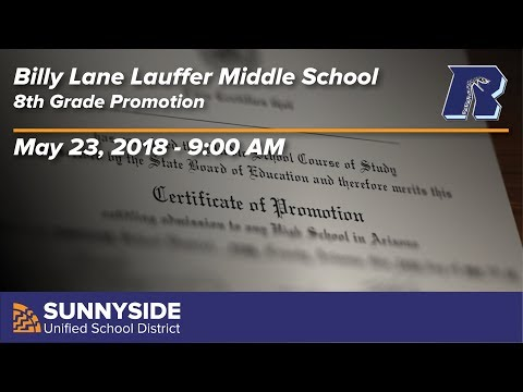 Billy Lane Lauffer Middle School - 8th Grade Promotion - 2018