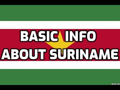Suriname | Basic Information | Everyone Must Know