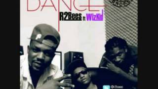 R2Bees ft Wizkid - Dance (Prod by Kilbeatz) 2012 (Afrobeats, Azonto)
