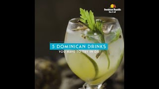 5 Must-Have Dominican Drinks | Go Dominican Republic