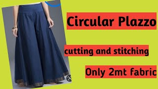 circular Palazzo/ sarara cutting and stitching only 2 mt fabric