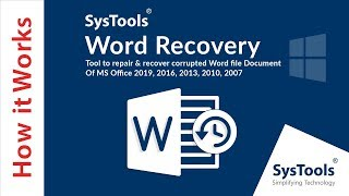 SysTools Docx Recovery Tool | Repair Corrupt MS Word DOCX Files