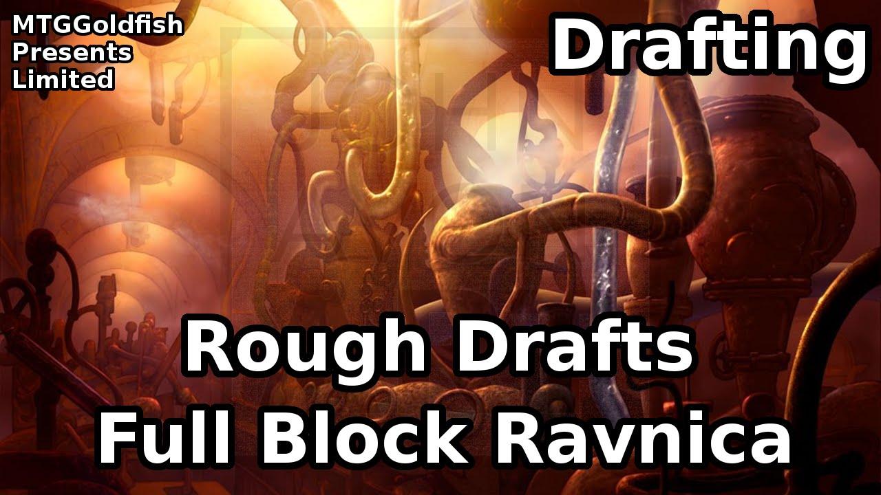 Rough Drafts: Full Block Ravnica