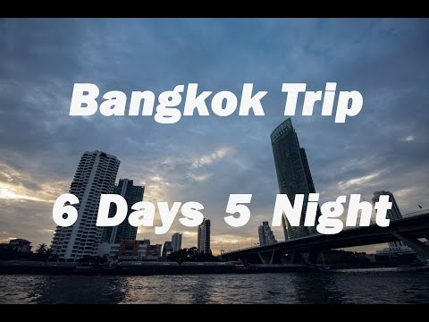 Bangkok Trip // 6 Days 5 Night