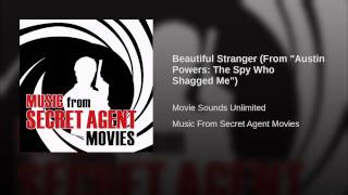 "Beautiful Stranger (From ""Austin Powers: The Spy Who Shagged Me"")"