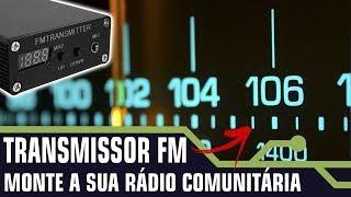 VEJA COMO MONTAR UMA RÁDIO FM USANDO UM TRANSMISSOR DA CHINA.