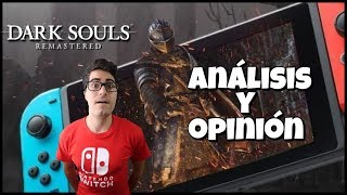 Primeras Impresiones DARK SOULS Remastered en Nintendo Switch
