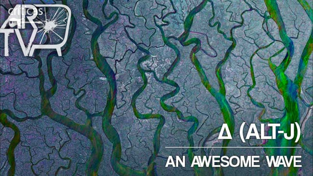 Alt J An Awesome Wave Album Review Youtube