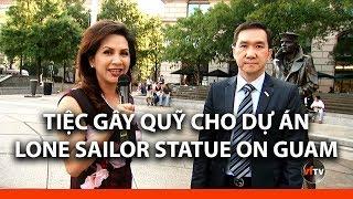 Tiệc Gây Quỹ cho Dự Án Lone Sailor Statue on Guam   Phóng Sự Đặc Biệt Từ Washington DC
