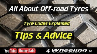 Off-Road Tyre Advice, Tire tips