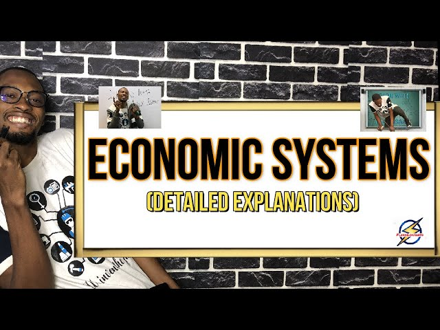 Economic System: Socialism, Capitalism And Mixed
