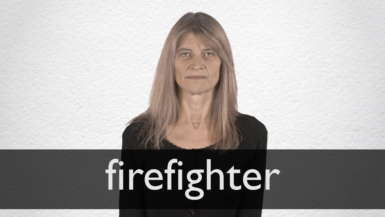 How to pronounce FIREFIGHTER in British English