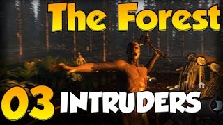 INTRUDERS - THE FOREST // Part #3 - Let
