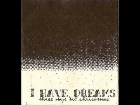 I Have Dreams  Three Days Til Christmas Full Album
