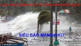 Cập nhật mới nhất bão Mangkhut: Sức mạnh thổi bay mọi thứ