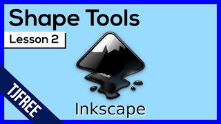 Inkscape Lesson 2  Shape Tools and Options