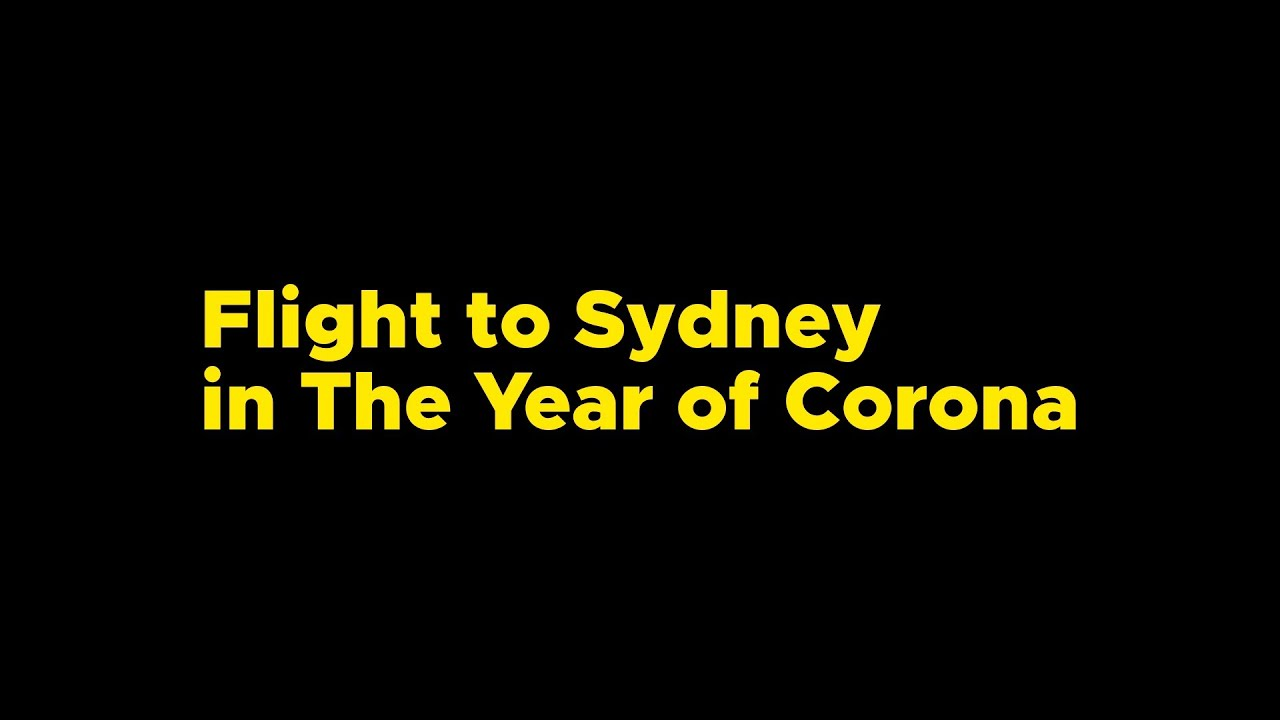 Travelling to Sydney in The Year of Corona