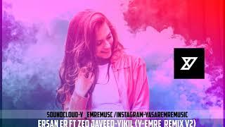Ersan Er ft Zeo Jaweed-Yıkıl (Y-Emre Music Club Remix V2)
