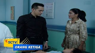 Video Highlight  Orang Ketiga - Episode 228 dan 229 download MP3, 3GP, MP4, WEBM, AVI, FLV Juni 2018