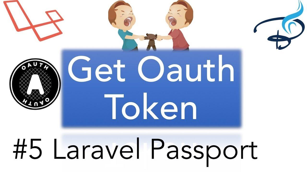 Laravel Passport     OAuth 2 0   Get OAuth Token #5