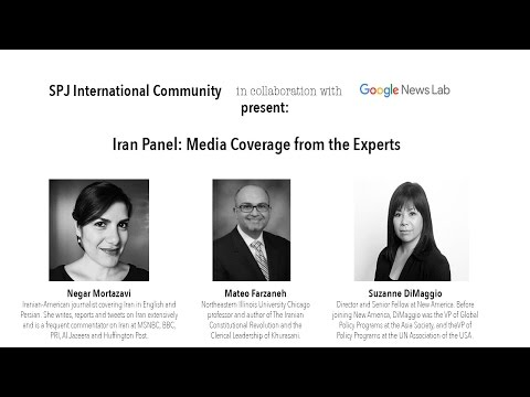 SPJ & Google News Lab present: Iran -- Media Coverage from the Experts