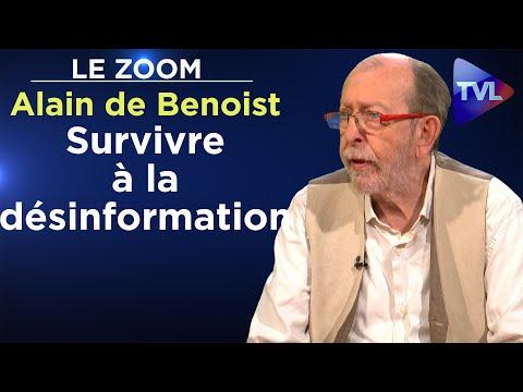 Survivre à la désinformation - Alain de Benoist - Le Zoom - TVL