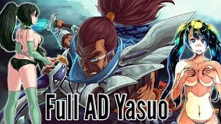 Repeat youtube video The Adventures of Full AD: Yasuo