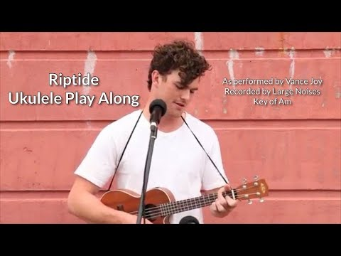 Riptide Ukulele Play Along (Large Noises Recording)