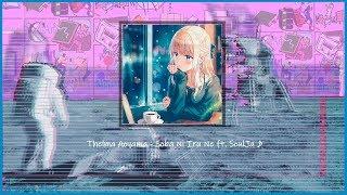 (slowed & pitched)Thelma Aoyama - Soba Ni Iru Ne ft. SoulJa